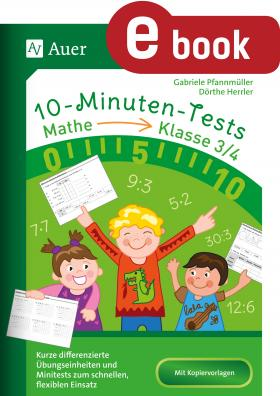 10-Minuten-Tests Mathematik 3./4. Klasse