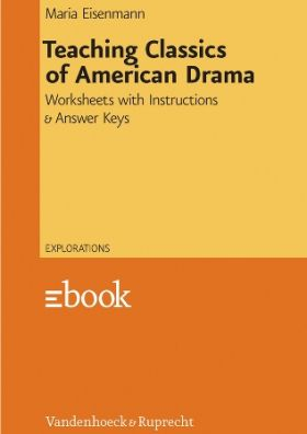 Teaching Classics of American Drama - Worksheets with Instructions und Answer Keys