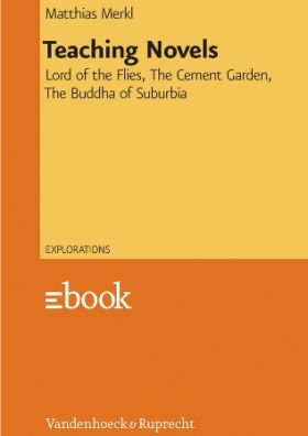 Teaching Novels - Lord of the Flies, The Cement Garden, The Buddha of Suburbia