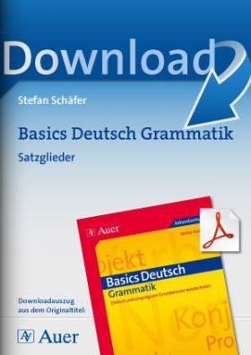 Basics Deutsch Satzglieder