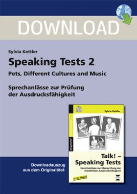 Speaking Tests 2 - Sprechanlässe: Pets, Different Cultures and Music