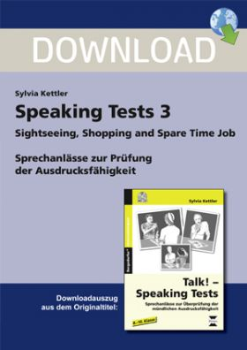 Speaking Tests 3 - Sprechanlässe: Sightseeing, Shopping and Spare Time Job
