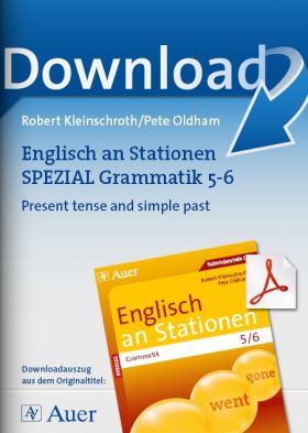 Present tense and simple past - Englisch an Stationen Grammatik