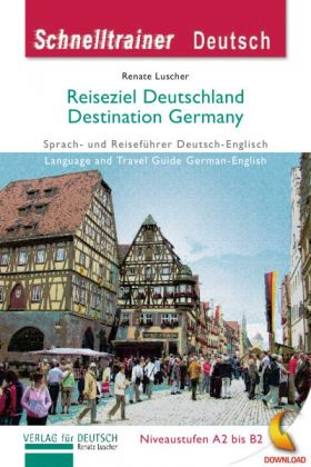 Reiseziel Deutschland - Destination Germany (PDF/ Audio)