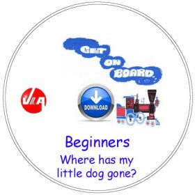 Where has my little dog gone? - Songs for Beginners