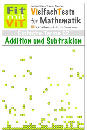 Einfache Terme: Addition und Subtraktion - Vielfachtests