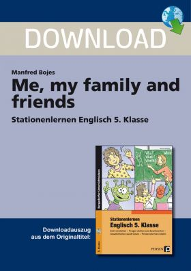 Me, my family and friends - Stationenlernen Englisch Klasse 5