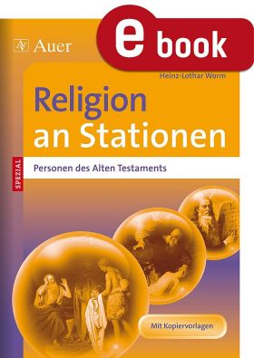 Personen des Alten Testaments - Kath. Religion an Stationen