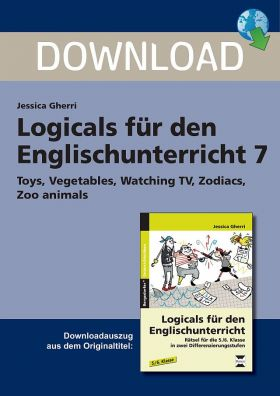 Toys, Vegetables, Watching TV Zodiacs, Zoo animals - Differenzierte Logicals für den Englischunterricht