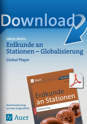 Globalisierung: Global Player - Erdkunde an Stationen Kl. 5-10