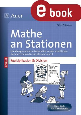 Multiplikation und Division an Stationen - Mathe an Stationen