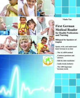 First German Medical Reader for Health Professions and Nursing (English/German)