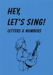 Hey, let`s sing! Letters & numbers 2