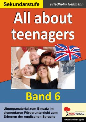 All about Teenagers - English - quite easy! (Band 6)