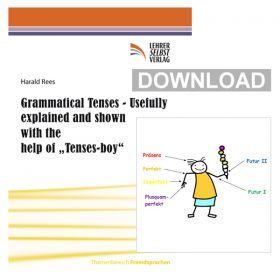 Grammatical Tenses - Usefully explained and shown with the help of Tenses-boy