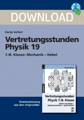 Vertretungsstunden Physik 19 - 7./8. Klasse: Mechanik -  Hebel