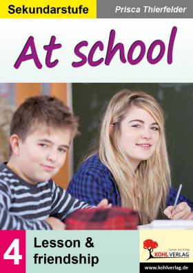 At school - lesson and friendship