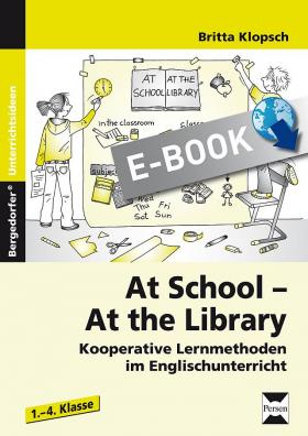 At School, at the Library - Kooperative Lernmethoden im Englischunterricht