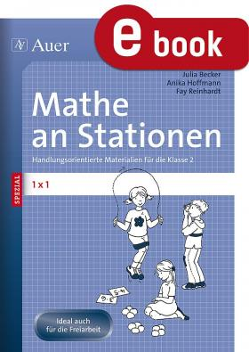 Das 1 x 1 -  Mathe an Stationen