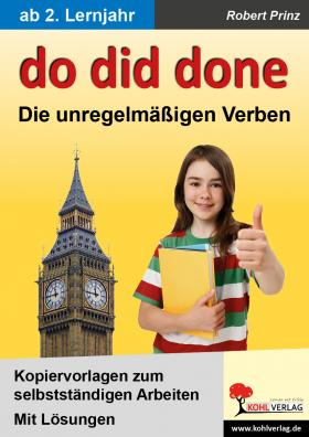 do - did - done: Die unregelmäßigen Verben