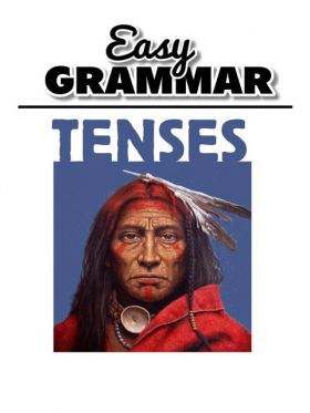 Easy Grammar - Tenses