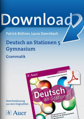 Grammatik -  Deutsch an Stationen am Gymnasium