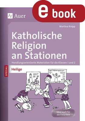 Heilige - Kath. Religion an Stationen