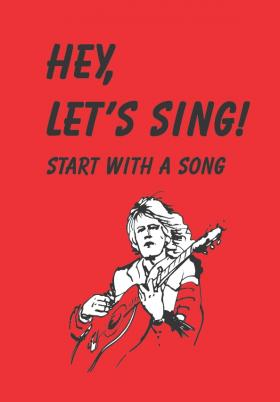 Hey, let's sing! Start with a song
