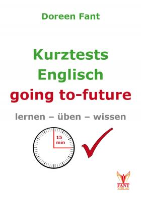 Kurztests Englisch: going to-future