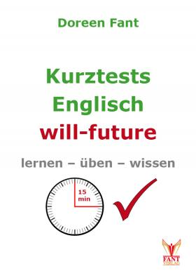 Kurztests Englisch: will-future