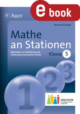 Mathe an Stationen inklusiv - Klasse 5