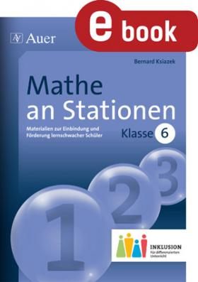 Mathe an Stationen inklusiv - Klasse 6