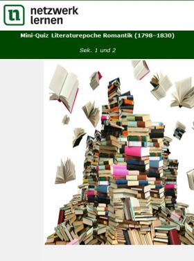 Mini-Quiz: Literaturepoche Romantik (1798-1830)