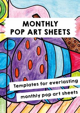 Monthly Pop Art Sheets