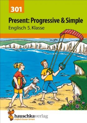 Present: Progressive und Simple 5. Klasse