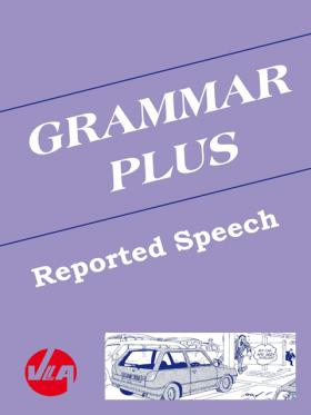 Reported Speech - Grammar Plus