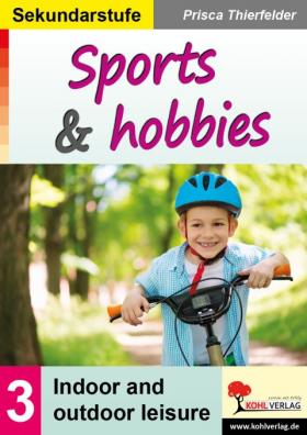 Sports and hobbies - Indoor and outdoor leisure