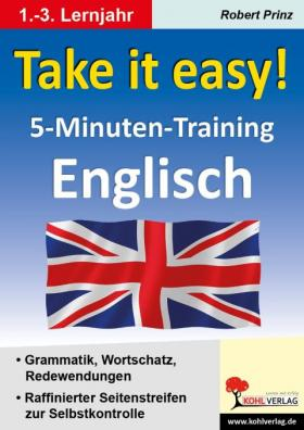 Take it easy!  5-Minuten-Training Englisch