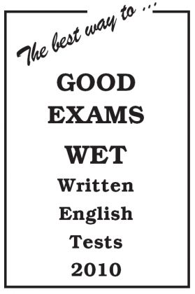 The best way… to GOOD EXAMS 2010