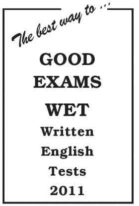 The best way… to GOOD EXAMS 2011