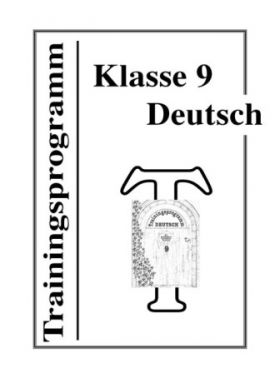 Trainingsprogramm Deutsch Klasse 9