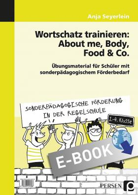 Wortschatz trainieren: About me, Body, Food & Co.