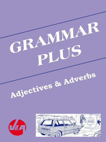 adjectives and adverbs grammar plus