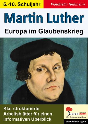 martin luther europa im glaubenskrieg unterrichtsmaterial zum download. Black Bedroom Furniture Sets. Home Design Ideas