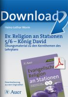 Evangelische Religion an Stationen 5-6: König David