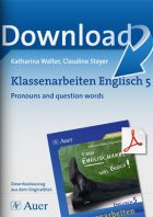 Pronouns and question words   - Klassenarbeiten Englisch 5