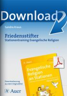 Friedensstifter - Stationentraining Evangelische Religion