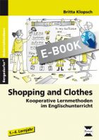 Shopping and Clothes - Kooperative Lernmethoden im Englischunterricht