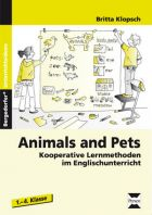 Animals and Pets - Kooperative Lernmethoden im Englischunterricht