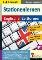 Stationenlernen Englische Zeitformen 4 - Past Perfect Simple und Past Perfect Progressive